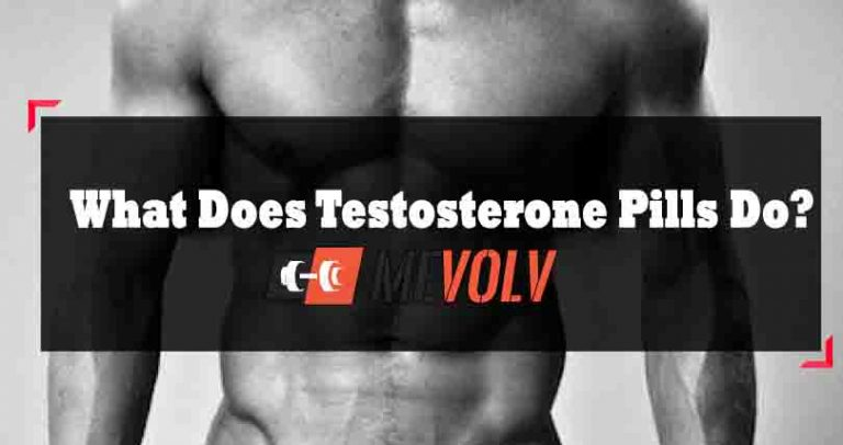 What Does Testosterone Pills Do