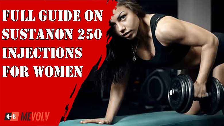 Full Guide on Sustanon 250 Injections for Women